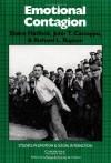 Emotional Contagion - Elaine Hatfield, Richard L. Rapson, John T. Cacioppo
