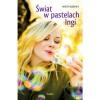 Świat w pastelach Ingi - Aneta Rzepka