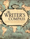 The Writer's Compass: From Story Map to Finished Draft in 7 Stages - Nancy Ellen Dodd