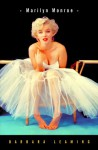 Marilyn Monroe - Barbara Leaming