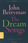 The Dream Songs - John Berryman, W.S. Merwin