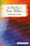 The Devil and Tom Walker - Washington Irving