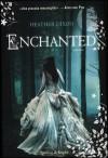 Enchanted - Heather Dixon
