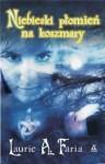 Niebieski płomień na koszmary (Niebieski płomień na koszmary, #1) - Laurie Faria Stolarz, Ewa Spirydowicz
