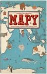 Mapy. Obrazkowa podróż po lądach, morzach i kulturach świata - Daniel Mizieliński, Aleksandra Mizielińska