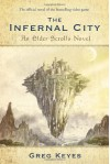 The Infernal City - Greg Keyes, J. Gregory Keyes