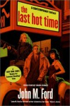 The Last Hot Time - John M. Ford