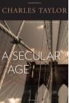 A Secular Age - Charles Taylor