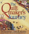 The Quiltmaker's Journey - Jeff Brumbeau, Gail de Marcken