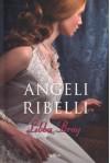 Angeli ribelli - Libba Bray, Alessandra Petrelli