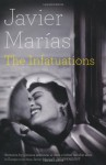 The Infatuations - Javier Marías, Margaret Jull Costa
