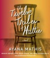 The Twelve Tribes of Hattie (Audio) - Ayana Mathis