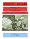 OPERATION HERKULES (Malta Fulcrum WW2 Alternate History) - Scott Ward