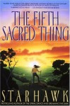 The Fifth Sacred Thing (Edition unknown) by Starhawk [Paperback(1994£©] - aa