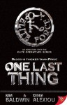 One Last Thing - Kim Baldwin, Xenia Alexiou