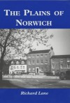Plains of Norwich - Richard J. Lane