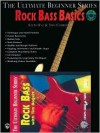 Ultimate Beginner Rock Bass Basics Mega Pak: Book, CD & DVD - Tim Bogert