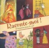 Raconte-Moi - 15 Histoires Pour Tous Les Soirs - Various, Rébecca Dautremer, Orianne Lallemand, Magali Clavelet, Collectif