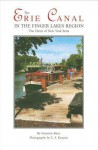 The Erie Canal in the Finger Lakes Region: The Heart of New York State - Emerson Klees