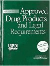 Approved Drug Products and Legal Requirements, Volume III: Usp Di 2001 - Medical Economics Company, Micromedex