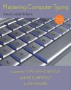 Mastering Computer Typing, Revised Edition - Sheryl Lindsell-Roberts