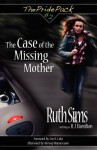 The Case of the Missing Mother - Ruth Sims, R.J. Hamilton