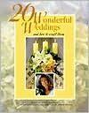 20 Wonderful Weddings and How to Craft Them - Nancy Javier, Barbara Finwall