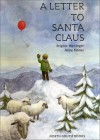 A Letter to Santa Claus - Brigitte Weninger, Brigitte Weninger, Anne Möller