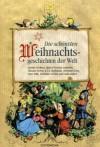 Die schönsten Weihnachtsgeschichten der Welt - Various