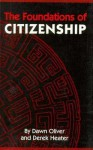 The Foundations of Citizenship - Dawn Oliver