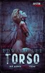 Mister Torso - und andere EXTREMitäten: Festa Extrem - Edward Lee