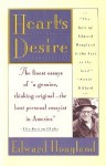 Heart's Desire: The Best of Edward Hoagland : Essays from Twenty Years - Edward Hoagland