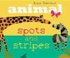 Animal Spots and Stripes - Britta Teckentrup