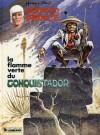 La flamme verte du Conquistador - Hermann Huppen, Greg