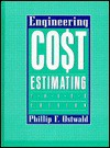 Engineering Cost Estimating - Phillip F. Ostwald