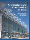 Architecture and Construction in Steel - Alan Blanc, Michael McEvoy, Roger Plank