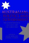 Australian Politics and Government: The Commonwealth, the States and the Territories - Jeremy Moon