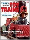 O'Brien's Collecting Toy Trains: Identification And Value Guide (O'Brien's Collecting Toy Trains) - David Doyle
