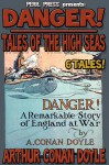 Danger! - Tales of the High Seas - 6 Tales [Illustrated] (Captain Sharkey Saga) - Arthur Conan Doyle
