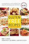 Gluten-Free Recipes for People with Diabetes: A Complete Guide to Healthy, Gluten-Free Living - Nancy S. Hughes