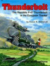 Thunderbolt: The Republic P-47 Thunderbolt in the European Theater - Aircraft Specials series (6076) - Ernest R. McDowell