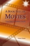 A Book Full of Movies: You May Not Have Seen - Zuzana Urbanek