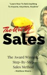 Sales: The Art Of Sales - The Award Winning Step-By-Step Sales Method (Sales Guide, Sales Techniques, Make Money) - Matthew Moore, Sales, Sales Techniques