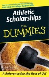 Athletic Scholarships for Dummies - Pat Britz, Alexandra Powe-Allred
