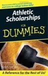 Athletic Scholarships for Dummies - Pat Britz, Alexandra Powe-Allred