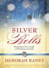 Silver Bells - Deborah Raney