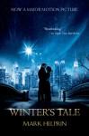 Winter's Tale (Movie Tie-In Edition) - Mark Helprin