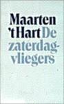 De zaterdagvliegers - Maarten 't Hart
