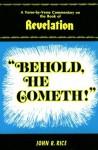 Behold He Cometh - John R. Rice