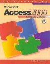 Microsoft Access 2000: Complete Tutorial - Pasewark, William R. Pasewark